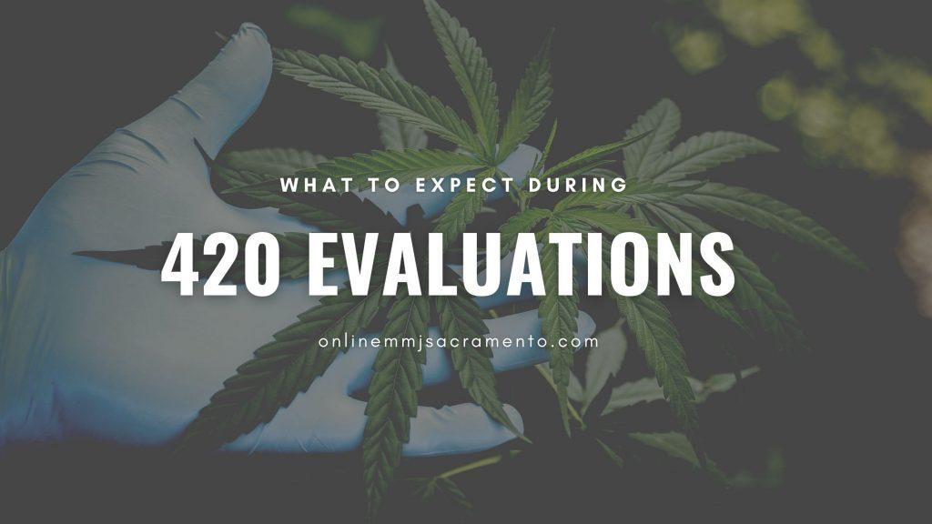 420 Evaluations